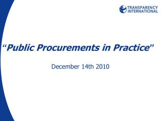 """ Public Procurements in Practice """