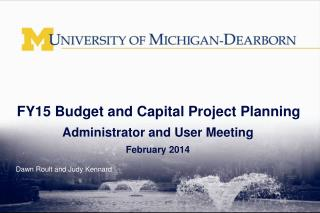 FY15 Budget and Capital Project Planning