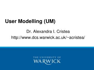 User Modelling (UM)