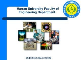 Harran University Faculty of Engineering  D epartment