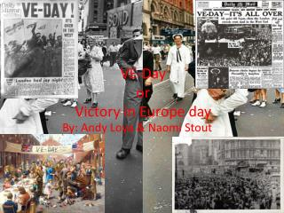 VE-Day or  Victory in Europe day