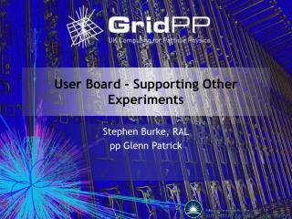User Board - Supporting Other Experiments