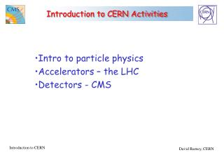 Introduction to CERN Activities