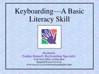 Keyboarding—A Basic Literacy Skill