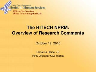 The HITECH NPRM:  Overview of Research Comments