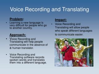 Voice Recording and Translating