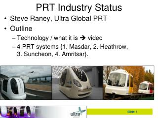 PRT Industry Status