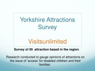 Yorkshire Attractions Survey Visitsunlimited