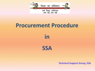 Procurement Procedure  in  SSA Technical Support Group, SSA