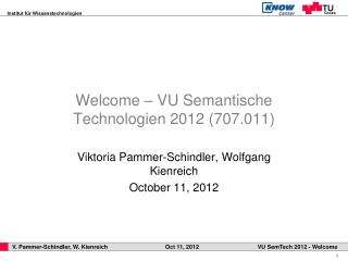 Welcome – VU Semantische Technologien 2012 ( 707.011)