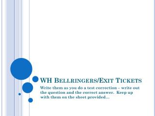 WH  Bellringers /Exit Tickets