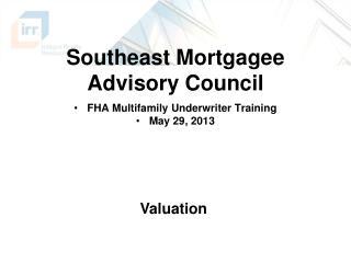 Southeast Mortgagee Advisory Council