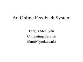 An Online Feedback System