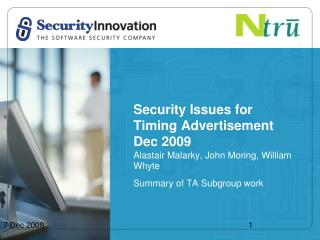 Security Issues for Timing Advertisement Dec 2009