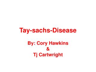 Tay-sachs-Disease