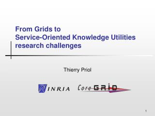 From Grids to  Service-Oriented Knowledge Utilities research challenges