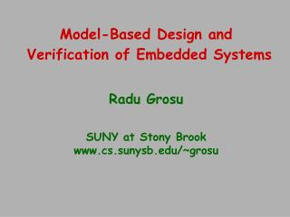Model-Based Design and  Verification of Embedded Systems