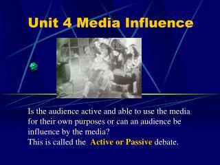 Unit 4 Media Influence