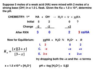 Suppose 5 moles of a weak acid (HA) were mixed with 2 moles of a