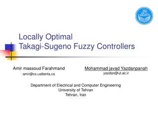 Locally Optimal  Takagi-Sugeno Fuzzy Controllers