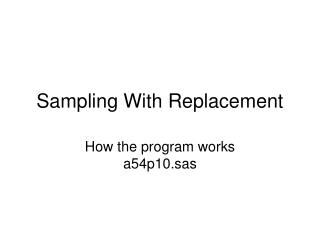 Sampling With Replacement