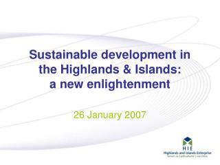 Sustainable development in the Highlands & Islands:  a new enlightenment