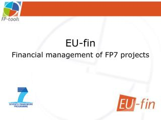 EU-fin Financial management of FP7 projects