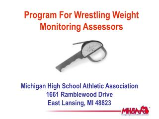 Program For Wrestling Weight Monitoring Assessors