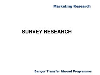 SURVEY RESEARCH