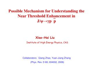 Possible Mechanism for Understanding the Near Threshold Enhancement in J/ψ → γ pp