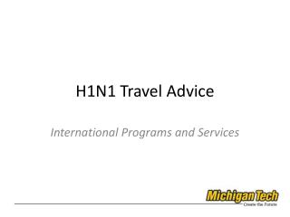 H1N1 Travel Advice
