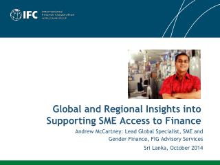 Global and Regional Insights into Supporting SME Access to Finance