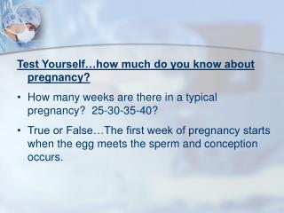 Test Yourself�how much do you know about pregnancy?