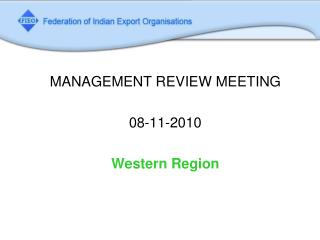MANAGEMENT REVIEW MEETING  08-11-2010 Western Region