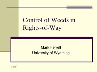 Control of Weeds in Rights-of-Way