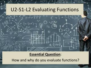 U2-S1-L2 Evaluating Functions
