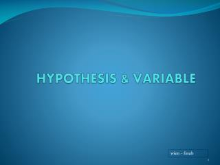 HYPOTHESIS & VARIABLE