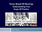 Texas Board Of Nursing: Understanding Your  Scope Of Practice