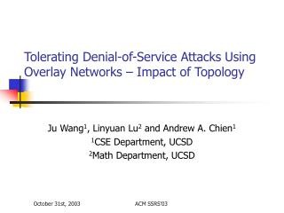 Tolerating Denial-of-Service Attacks Using Overlay Networks – Impact of Topology