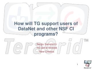 How will TG support users of DataNet and other NSF CI programs?