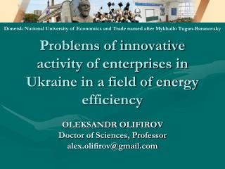 Problems of innovative activity of enterprises in Ukraine in a field of energy efficiency