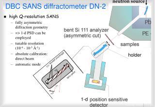 DBC SANS diffractometer DN-2