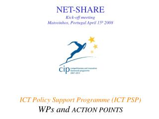 NET-SHARE Kick-off meeting Matosinhos, Portugal April 15 h  2008
