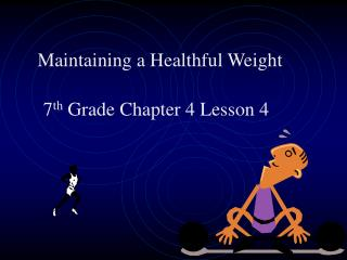 Maintaining a Healthful Weight