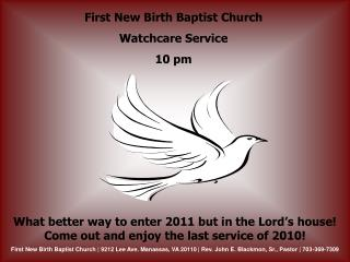 First New Birth Baptist Church Watchcare Service 10 pm