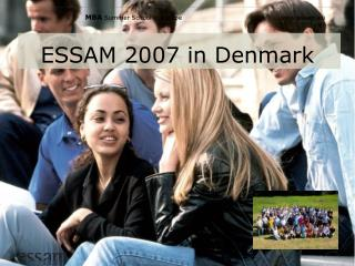 ESSAM 2007 in Denmark