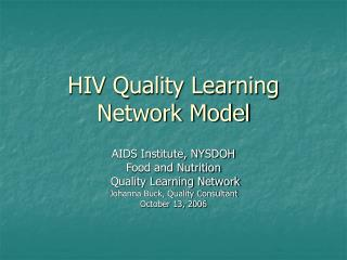 HIV Quality Learning Network Model