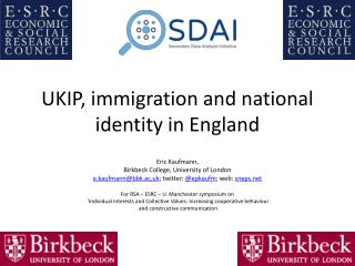 UKIP , immigration and national identity in  England