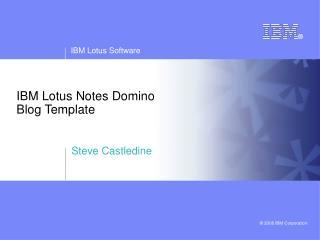 IBM Lotus Notes Domino Blog Template