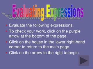 Evaluate the following expressions.